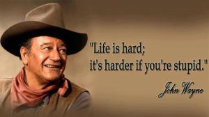 johnwayne-stupid quote