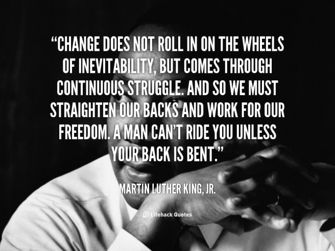 quote-Martin-Luther-King-Jr.-change-does-not-roll-in-on-the-88343